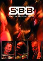 SBB - Live In Theater 2005