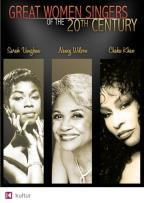 Great Women Singers of the 20th Century: Nancy Wilson/Sarah Vaughan/Chaka Khan