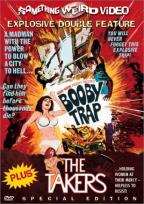 Booby Trap/The Takers - Double Feature