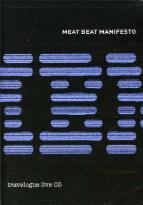 Meat Beat Manifesto - Travelogue: Live 05