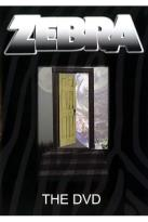 Zebra - The DVD