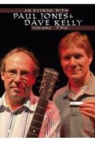 Paul Jones / Dave Kelly - An Evening With Paul Jones & Dave Kelly Vol. 2
