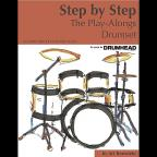 Step by Step: The Play-Alongs Drumset
