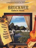 Naxos Musical Journey, A - Bruckner: Symphony No. 4