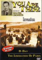 You are There - Invasion/ D-Day/ The Liberation of Paris