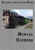 Steaming Through Austria: Murtal Express