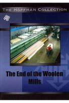 End of the Woolen Mills