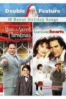 Borrowed Hearts/The Man Who Saved Christmas