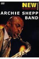 Archie Shepp Band - New Morning: The Geneva Concert