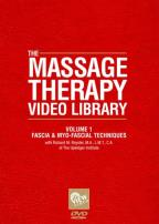 Massage Therapy Video Library - Volume 1: Fascia and Myo-Fascial Techniques