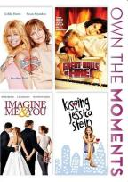 Imagine Me and You/Great Balls of Fire/Banger Sisters/Kissing Jessica Stein