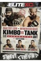 EliteXC - Kimbo Vs Tank: Cage Tested - Street Certified