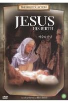 Jesus: His Birth