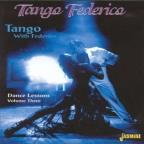 Tango With Federico: Dance Lessons, Vol. 3