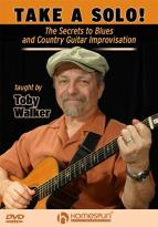 Take a Solo!: The Secrets to Blues and Country Guitar Improvisation