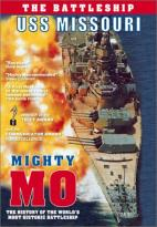 Mighty Mo: The Battleship USS Missouri