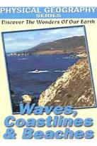 Physical Geography Series - Waves, Coastlines, and Beaches