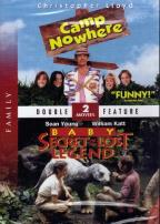 Camp Nowhere/Baby: Secret of the Lost Legend