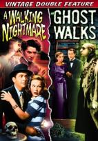 Walking Nightmare/The Ghost Walks