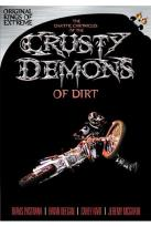 Chaotic Chronicles of the Crusty Demons of Dirt