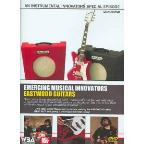 Instrumental Innovators: Emerging Musical Innovators - Eastwood Guitars