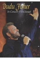 Dudu Fisher: In Concert from Israel