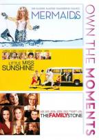 Mermaids/Little Miss Sunshine/The Family Stone