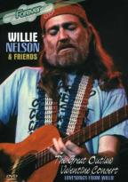 Willie Nelson &amp; Friends: The Great Outlaw Valentine Concert