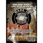 Hunid Racks Presents: Straight Outta Da Hood Music Videos - Series 1