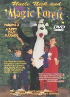 Uncle Nick and the Magic Forest Vol. 2: Happy Day Parade
