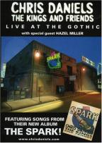 Chris Daniels and the Kings - Live at the Gothic