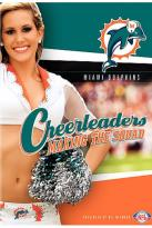 NFL Cheerleaders: Making the Squad - Miami Dolphins