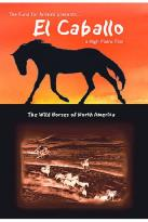 Caballo: The Wild Horses of North America
