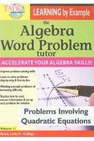 Algebra Word Problem Tutor: Problems Involving Quadratic Equations