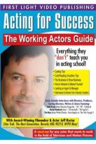Acting for Success: Working Actor's Guide