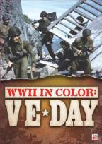 WWII In Color: Ve Day