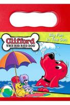 Clifford the Big Red Dog - Big Fun In The Sun