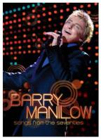 Barry Manilow - Songs from the Seventies