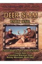 Deer Slam - Part One