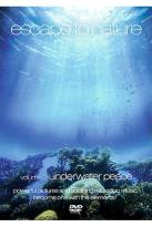 Escape to Nature Vol. 2: Underwater Peace