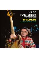 Jaco Pastorius: Trilogue - Live in Berlin 1976