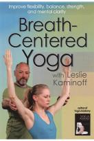 Leslie Kaminoff: Breath-Centered Yoga