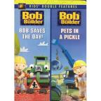 Bob the Builder: Bob Saves the Day/Pets in a Pickle