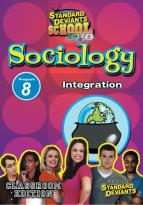 Standard Deviants - Sociology Module 8: Integration