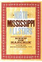 North Mississippi Allstars - Keep On Marchin'