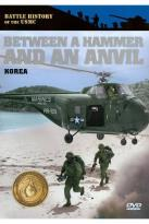 Battle History of the USMC: Between a Hammer and an Anvil - Korea