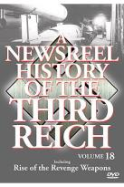 Newsreel History Of The Third Reich: Volume 18