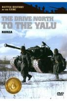 Battle History of the USMC: The Drive North to the Yalu - Korea