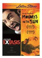 Extasis/Mondays in the Sun