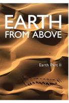Earth From Above: Earth, Part II